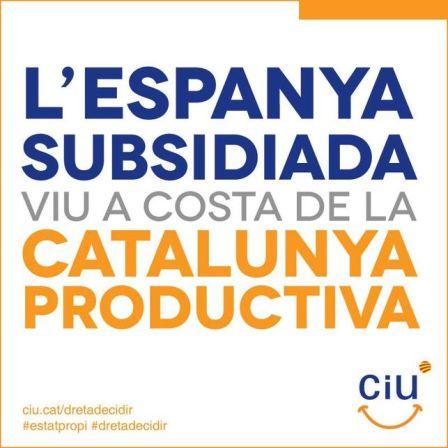 ABC Cartel de CiU en el que se puede leer «La España subsidiada vive a costa de la Cataluña productiva» Insultante y falaz